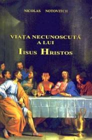 Carte_Viata-necunoscuta-a-lui-Iisus-Hristos_14825c